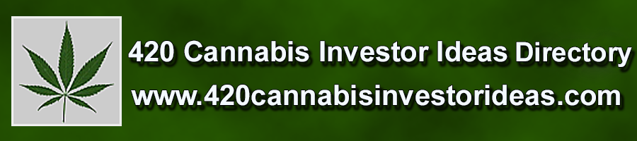 420 Cannabis Investor Ideas Directory